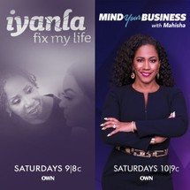 'Iyanla: Fix My Life' and 'Mind Your Business with Mahisha' show banners